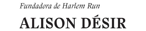 Alison Desir Fundadora de Harlem Run