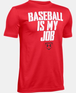 Boys' UA Baseball Is My Job T-Shirt LIMITED TIME: FREE U.S. SHIPPING  $19.99