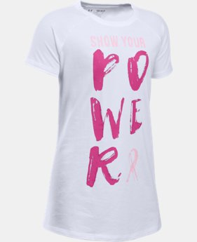 Girls' UA Power In Pink® Show Your Power T-Shirt LIMITED TIME: FREE SHIPPING 1 Color $24.99