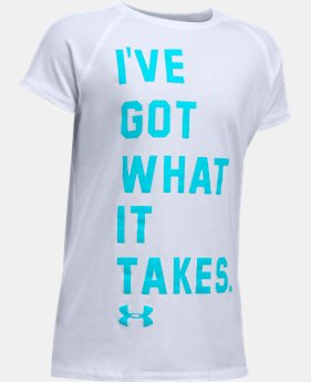 Girls' UA Got What It Takes Short Sleeve T-Shirt  2 Colors $19.99