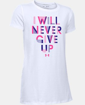 Girls' UA Never Give Up T-Shirt  1 Color $19.99