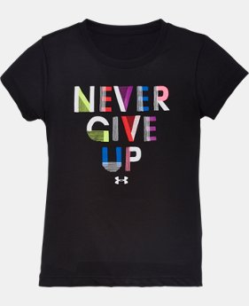 Girls' Pre-School UA Never Give Up T-Shirt