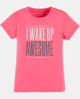 New Arrival Girls' Toddler UA I Wake Up Awesome T-Shirt  1 Color $17.99