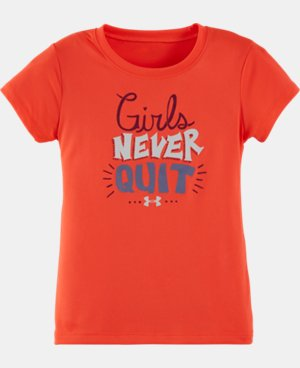 New Arrival Girls' Pre-School UA Girls Never Quit T-Shirt   $17.99