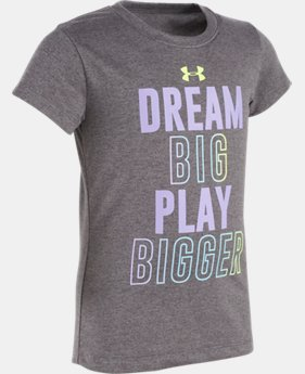 Girls' Toddler UA Dream Big T-Shirt   $10.49